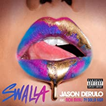 Swalla (feat. Nicki Minaj & Ty Dolla $ign) [Explicit]
