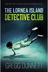 The Lornea Island Detective Club (Rockpools Book 2) Kindle Edition