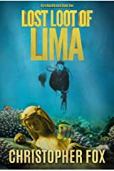 Lost Loot of Lima (Kyle MacDonald Book 2) Kindle Edition