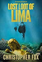 Lost Loot of Lima (Kyle MacDonald Book 2)