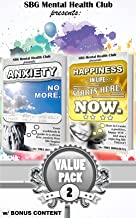 Mental Health: Set 2: w/ Additional Content: Anxiety: Management & Relief starts here + Happiness It Starts Here. NOW (mental health anxiety workbook ... happiness now mental toughness anxiety)