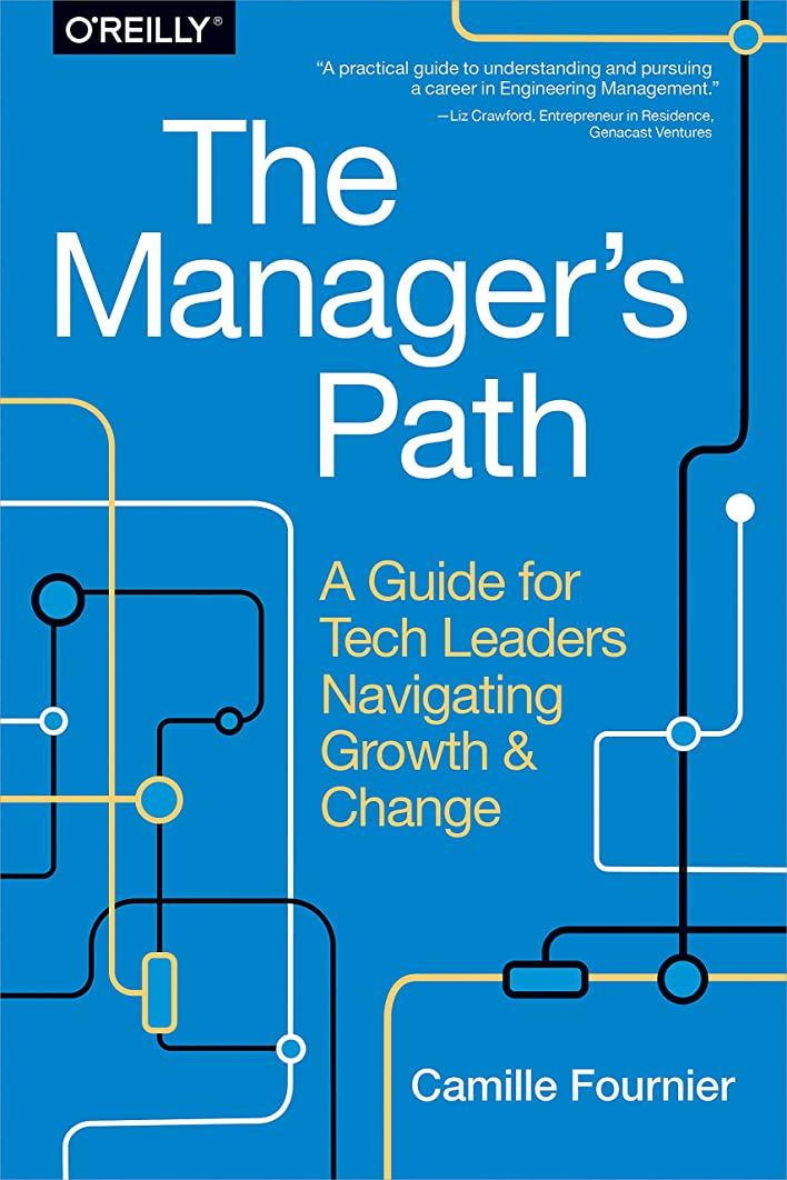 口述インタネットを見るマークダウンThe Manager's Path: A Guide for Tech Leaders Navigating Growth and Change (English Edition)