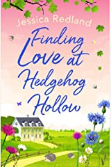 Finding Love at Hedgehog Hollow: An emotional heartwarming read you won't be able to put down Kindle Edition