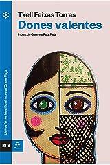 Dones valentes (Ara Pausa) (Catalan Edition) Format Kindle