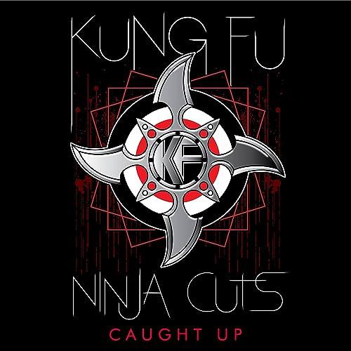 Ninja Cuts: Caught Up de Kung Fu en Amazon Music - Amazon.es