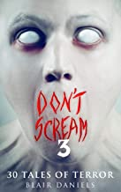 Don't Scream 3: 30 More Tales to Terrify