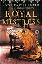 Royal Mistress: A Novel