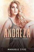 Andreza - Família Garcia (Livro 5)