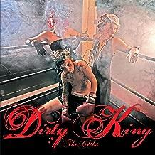 Dirty King