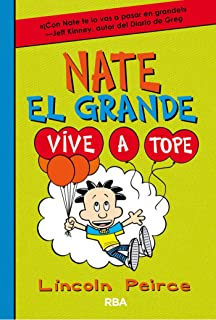Vive a tope (Nate el Grande nº 7) (Spanish Edition)