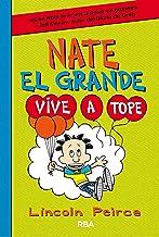 Nate el Grande #7. Vive a tope (Spanish Edition)