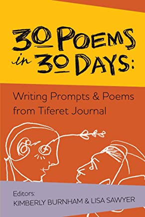 30 Poems in 30 Days: Writing Prompts & Poems from Tiferet Journal (English Edition)