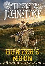 Hunter's Moon (A Hunter Buchanon Black Hills Western Book 3)