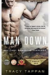 Man Down: Military Romantic Suspense (Wings of Gold Book 3) Kindle Edition
