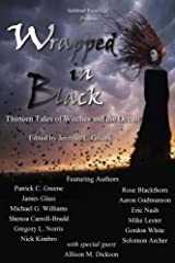Wrapped In Black: Thirteen Tales of Witches and the Occult Kindle Edition