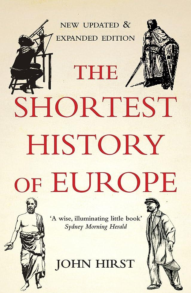 発音する限界スカウトThe Shortest History of Europe (English Edition)