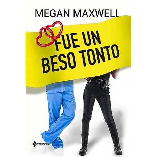 Fue un beso tonto (Novela independiente nº 1) eBook: Maxwell ...