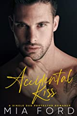 Accidental Kiss (Accidental Hook-Up Book 2) Kindle Edition