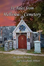 31 Tales of Hellview Cemetery: 2nd Edition