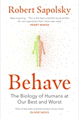 Behave: The Biology of Humans at Our Best and Worst (English Edition) Format Kindle
