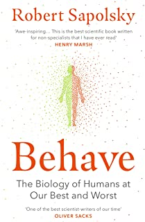 Behave: The Biology of Humans at Our Best and Worst (English Edition)