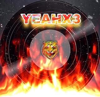 Yeahx3 [Explicit]