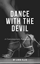 Dance With the Devil: A contemporary Faustian tale (Martha Versus the Devil Book 1)