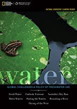 National Geographic Learning Reader: Water: Global Challenges and Policy of Freshwater Use (Explore Our New Earth Sciences 1st Editions)