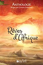 Anthologie Rêves d'Afrique (VOY.ANTHO.RECUE) (French Edition)