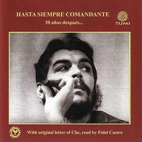 Hasta Siempre Comandante By Various Artists On Amazon Music