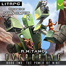 The Power of Nine: A Mecha LitRPG Adventure (Overdrive, Book 2)