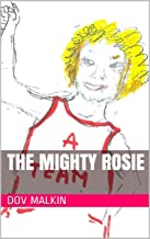 The Mighty Rosie