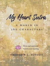 My Heart Sutra: A World in 260 Characters