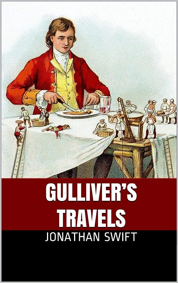 雄弁なましい有効化GULLIVER'S TRAVELS (English Edition)