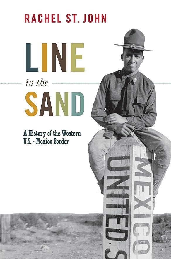 機構農場ジャケットLine in the Sand: A History of the Western U.S.-Mexico Border (America in the World Book 11) (English Edition)