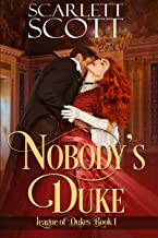 Nobody's Duke (League of Dukes Book 1)
