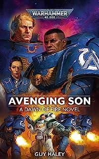Avenging Son (Dawn of Fire Warhammer 40,000 Book 1)