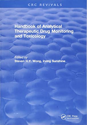 Revival: Handbook of Analytical Therapeutic Drug Monitoring and Toxicology (1996)