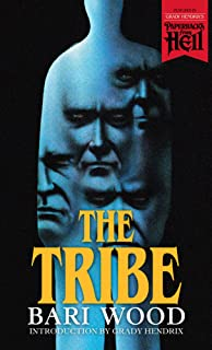The Tribe (Paperbacks from Hell Book 4)