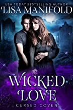 Wicked Love (Cursed Coven Book 3)