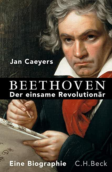Beethoven: Der einsame Revolutionär (German Edition)