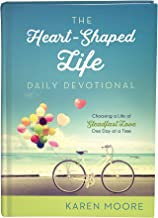 The Heart-Shaped Life Daily Devotional: Choosing a Life of Steadfast Love One Day at a Time
