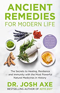 Ancient Remedies for Modern Life: from the bestselling autho