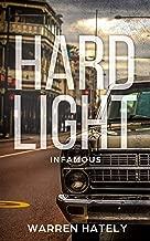 Hard Light: Infamous: Australian crime fiction noir