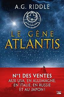 Le Gène Atlantis: La Trilogie Atlantis, T1 (French Edition)