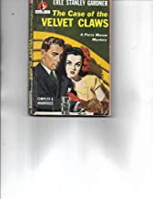 The Case of the Velvet Claws a Perry Mason Mystery