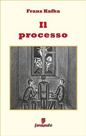 Il processo (Emozioni senza tempo)