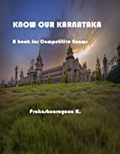 Know Our Karnataka: A book for Competitive Exams