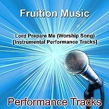 Lord Prepare Me [Worship Song] [Instrumental Performance Tracks]
