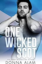One Wicked Scot: A Second Chance Romance (Hot Scots Book 2) (English Edition)